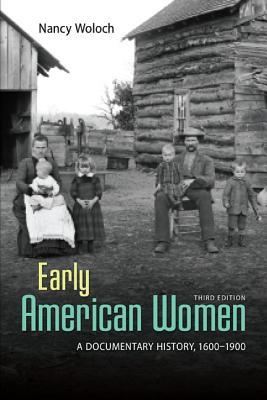 Early American Women By Woloch, Nancy
