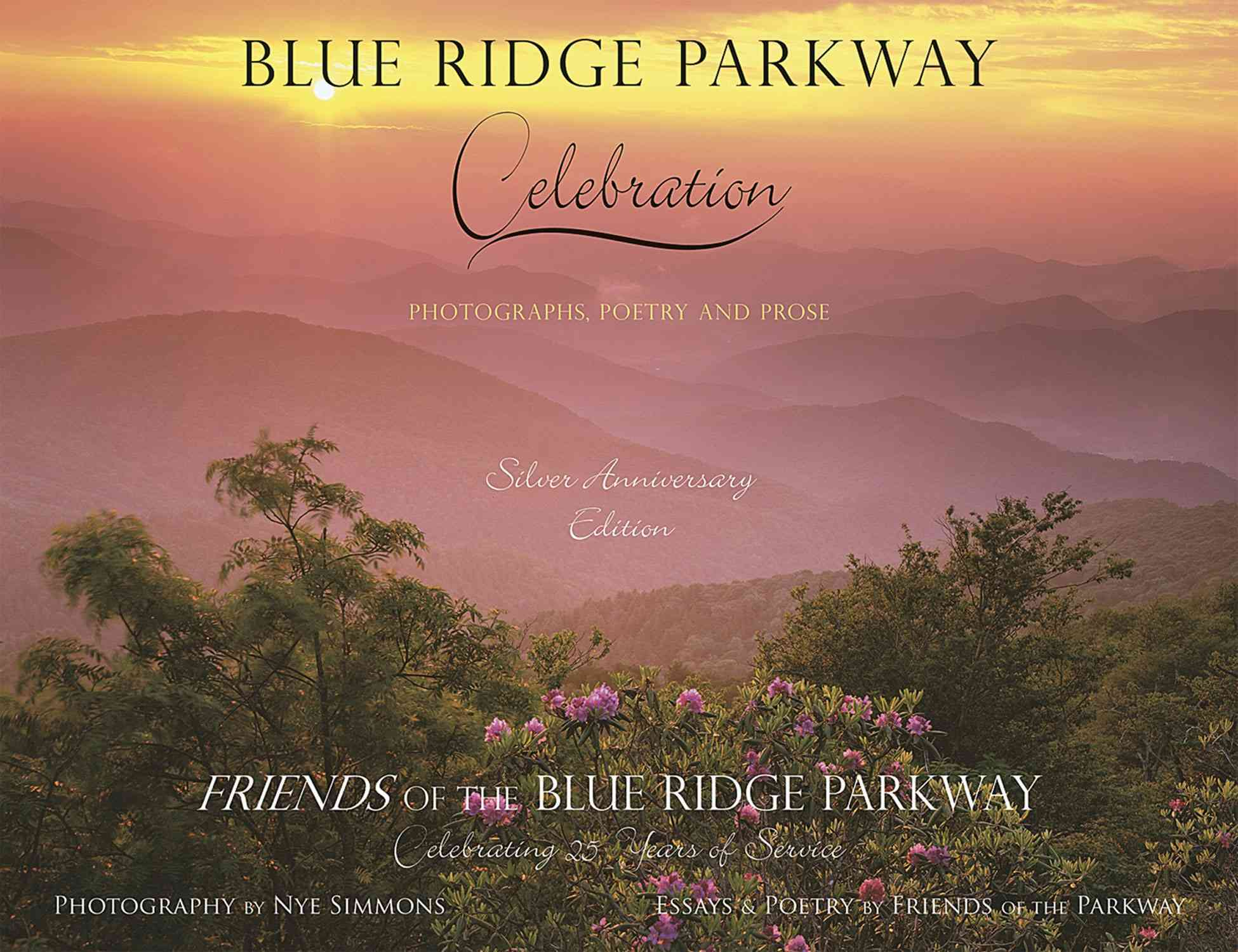 Blue Ridge Parkway - Celebration By Hunter, Elizabeth/ Maynard, Charles W/ Modisett, Cara/ Simmons, Nye (PHT)